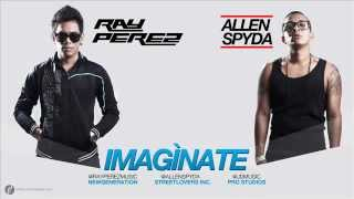Imaginate - Allen Spyda Ft Ray Perez (Prod.Jd Music)(Pro-Studio)