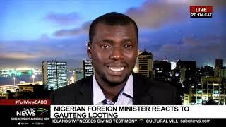 Gauteng looting | Reaction from Nigeria - Phil Ihaza