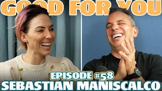 Ep #58: SEBASTIAN MANISCALCO | Good For You Podcast with Whitney Cummings