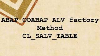 Abap Cl_salv_table=>factory