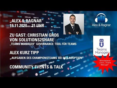"""Alex & Ragnar"" mit Christian Groß, Solutions2Share, und der ""Teams Manager"" Governance Lösung"