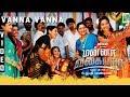 Vanna Vanna Lyrics Mannar Vagaiyara