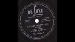 Whitey & Hogan and The Farmhands A Power Greater Than Atomic  DELUXE 5038 B