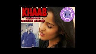 KHAAB    Asees Kaur    Female VERSION    lyrics punjabi song