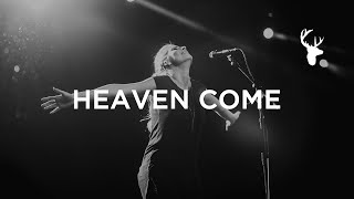 Heaven Come [Live] // Jenn Johnson // Have It All