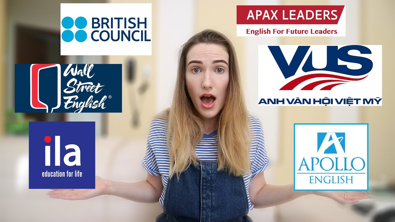 WHERE TO TEACH ENGLISH IN VIETNAM || ILA, Apollo, VUS, APAX, British Council or Wall Street English