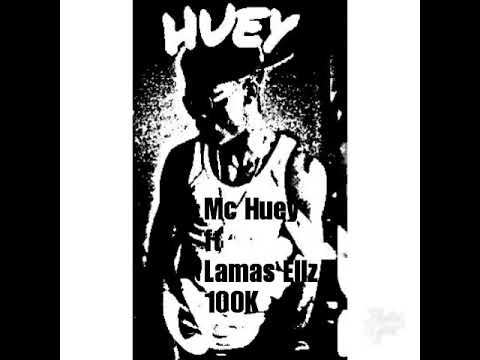 Mc**Huey feat Lamas Ellz 100k mp4( prod by...