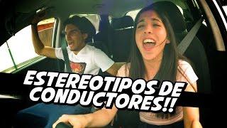 ESTEREOTIPOS de CONDUCTORES!!! - JOHANN y KEVO
