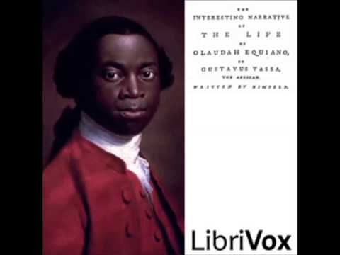 The Interesting Narrative of the Life of Olaudah Equian .. (FULL audiobook) - part 1