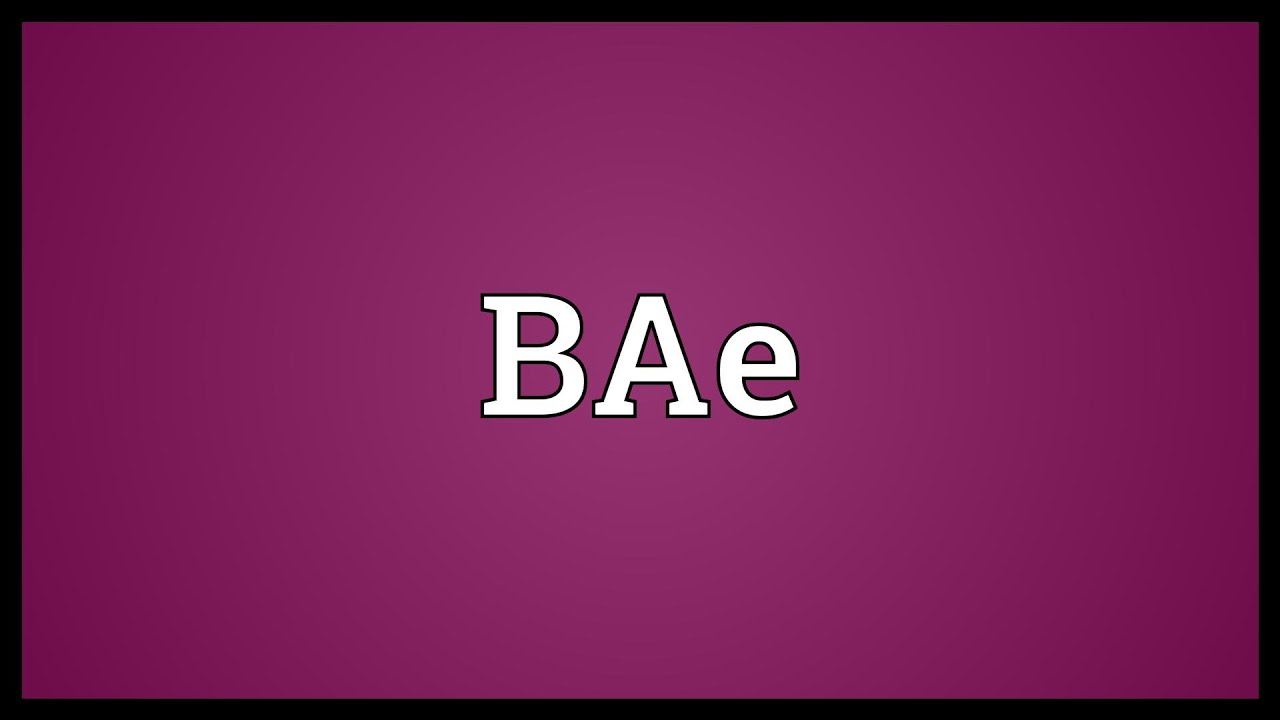 Wha5 does bae mean your dating