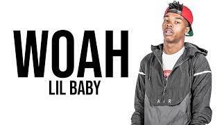 Lil Baby - Woah [ Lyrics ]