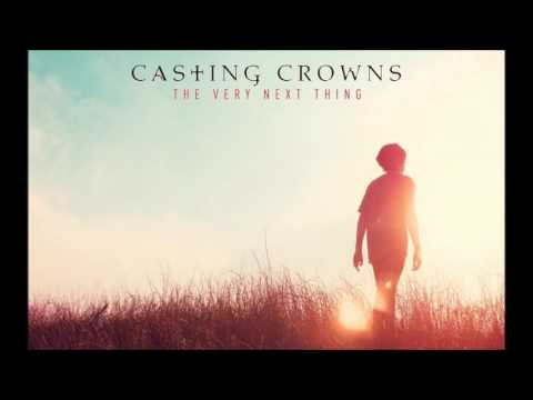 Casting Crowns When The God-Man Passes By