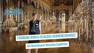 Führung durch das Schloss Herrenchiemsee – Virtueller Wochenendtrip durch Bayern