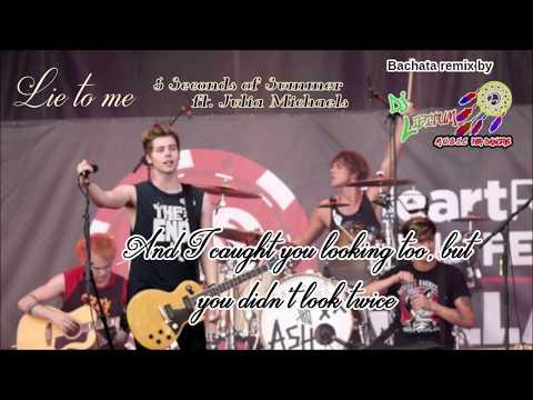 Lie to me  -  5 Seconds of Summer ft Julia Michaels (Dj Libitum bachata remix) Mp3