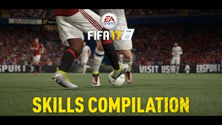 FIFA 17 - Skills Compilation