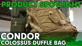 Product Spotlight - Condor Colossus Duffel Bag