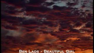 Ben Lads - Beautiful Girl (Cabin Fever 2/12)