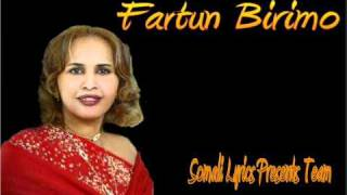 Somali Lyrics Presents (With out Lyrics) - Ayro Geelo - By - Fartun Birimo - 2010