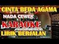 Download KARAOKE CINTA BEDA AGAMA KUNCI CEWEK VICKY SALAMOR ( Karaoke dan Lirik Berjalan )