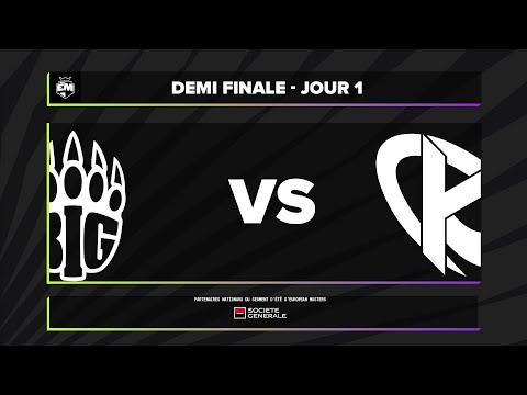 EUM - Demi-finale - BIG vs KC