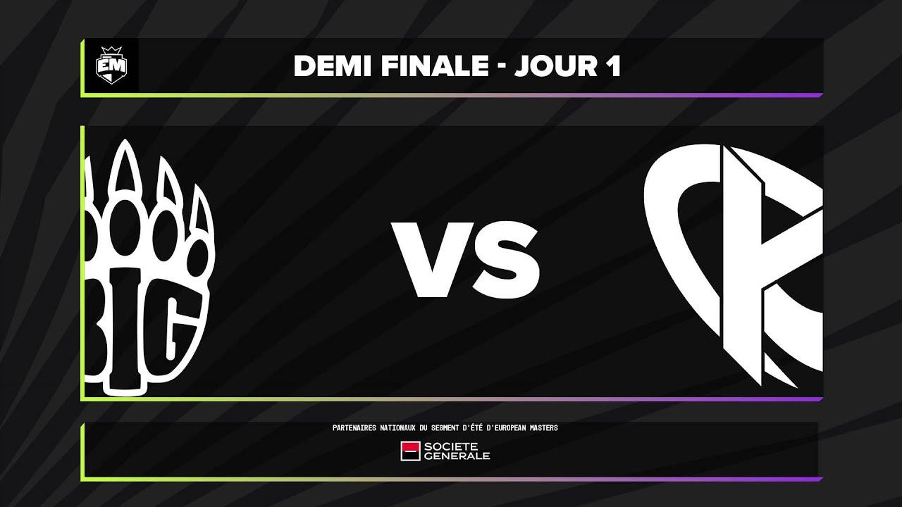 Download EUM - Demi-finale - BIG vs KC