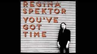 [NEW!] Regina Spektor - You've Got Time