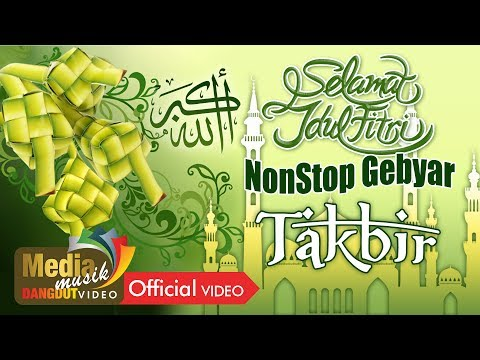 NONSTOP GEBYAR TAKBIR - Full Track Original Audio