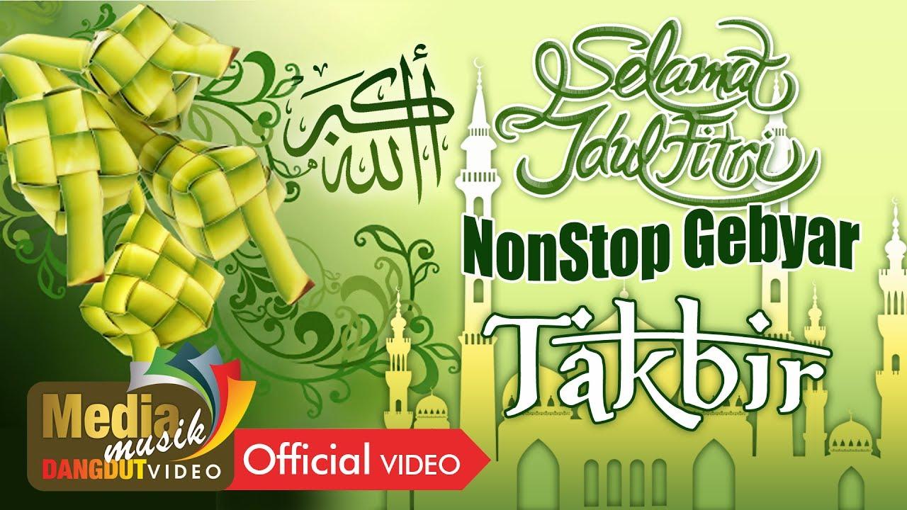 Nonstop Gebyar Takbir Full Track Original Audio Youtube