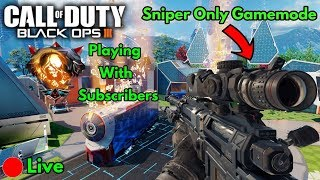 Sniper Only Gamemode! - Dropping Nukes! - Call Of Duty Black Ops 3