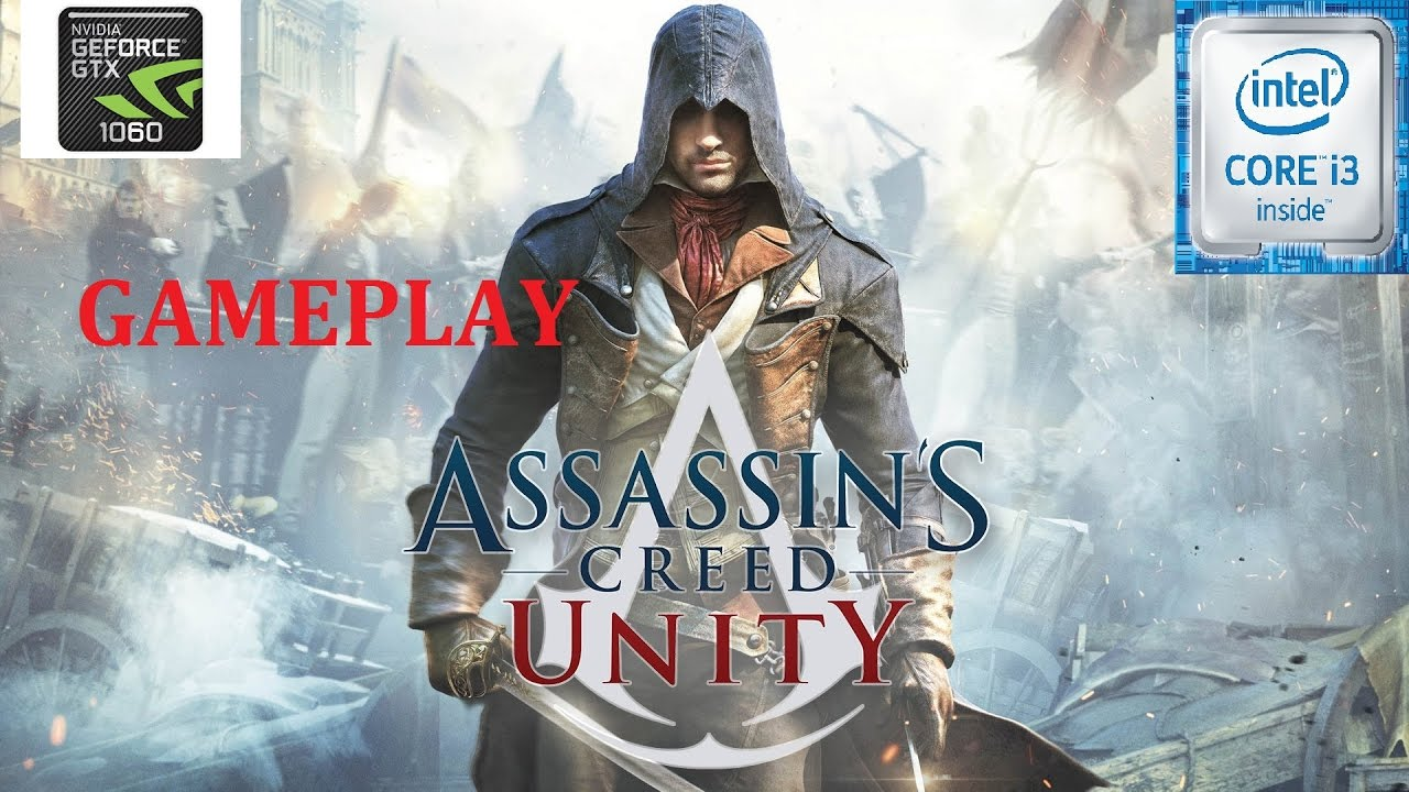 ASSASSIN\'S CREED UNITY | GTX 1060 3GB | ULTRA | WITH FPS - YouTube