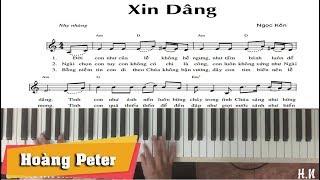 Hướng dẫn đệm Piano: Xin Dâng [Ngọc Kôn] - Hoàng Peter