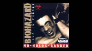 Biohazard - (NO HOLDS BARRED live) Love Denied