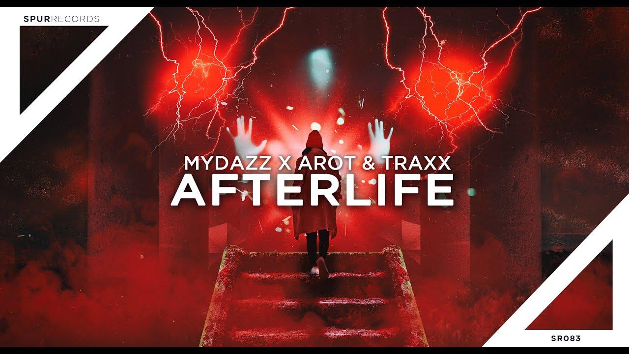 MYDAZZ X AROT X TRAXX - Afterlife
