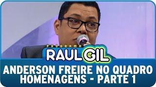 Programa Raul Gil (27/06/15) - Anderson Freire no Homenagens - Parte 1