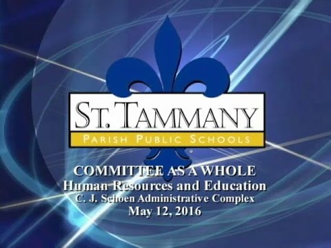 Committee as a Whole Meeting May 12, 2016- HR & Educ/Business & Admin