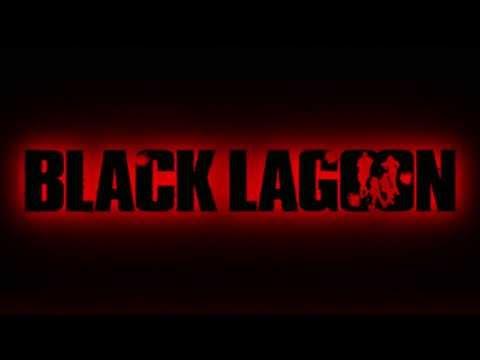 Black Lagoon OP  Red Fraction