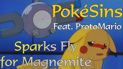 PokéSins Ep30: Sparks Fly for Magnemite (Feat. ProtoMario)