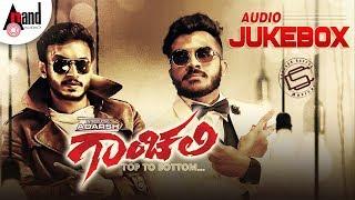 #Gaanchali | New Kannada Audio Jukebox 2018 | Adarsh | Prakruthi | Chandan Shetty |