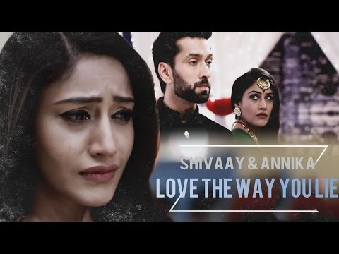 Shivaay & Annika - Love the way you lie...
