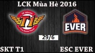 trận 1 esc vs skt bo3 highlight lck ma h 2016 27 7 2016