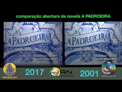 A PADROEIRA  COMPARAÇÃO ABERTURA TV APARECIDA VS TV GLOBO