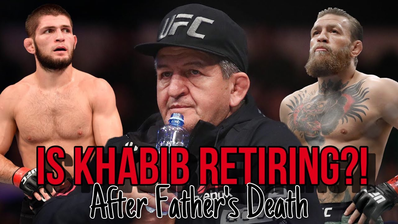 What Is Next For Khabib After Father's Death?