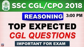 Top Expected Questions | SSC CGL 2018 | CPO 2018  | Reasoning | 3 PM thumbnail