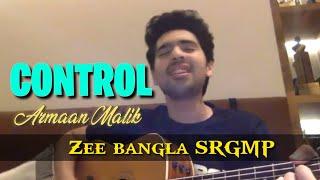 Gambar cover CONTROL - Armaan Malik with Guitar    LIVE    Zee Bangla SRGMP