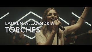 Torches  |  Lauren Alexandria  |  Forerunner Music
