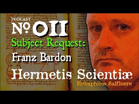 Hermetic Alchemy  Podcast Request Subject  Franz Bardon