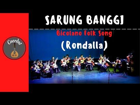 Sarung Banggui (Bicolano Folk Song)
