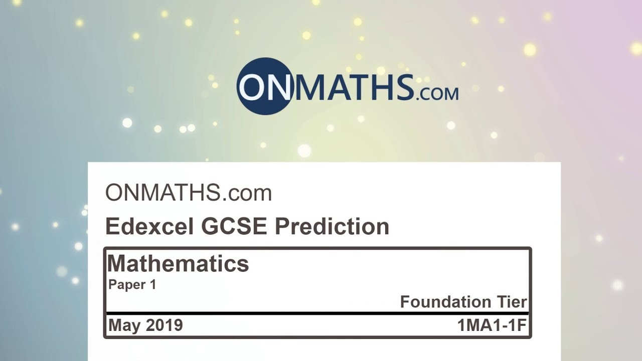 2019 Predicted Maths GCSE Paper 1 Edexcel (Foundation Paper 1) Non  Calculator Exam 1MA1/1F
