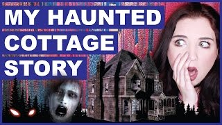 My Haunted Cottage | Scariest Ghost Experience