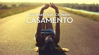 DJ Pantelis feat. C4 Pedro - Casamento
